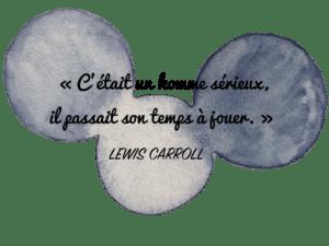 Aquarelle Valérie Faure & citation L. Carroll pour illustrer le jeu